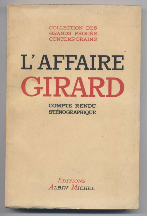 L'affaire Girard : compte rendu sténographique, France. Cour d'appel (Limoges)