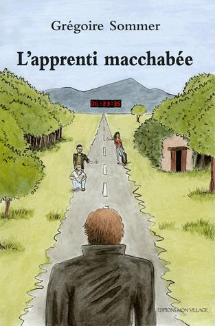 L'apprenti macchabée : roman, Sommer, Grégoire