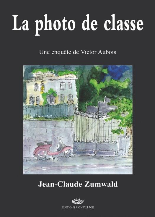 La photo de classe : une enquête de Victor Aubois
