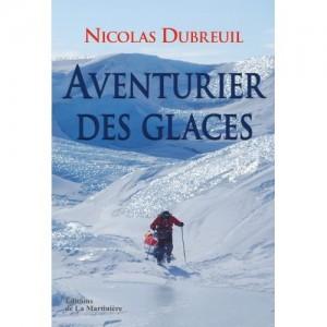 Aventurier des glaces, Dubreuil, Nicolas