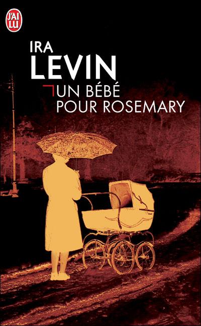 Un bébé pour Rosemary, Levin, Ira