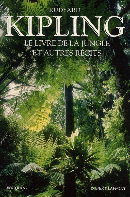 Le livre de la jungle et autres récits, Kipling, Rudyard