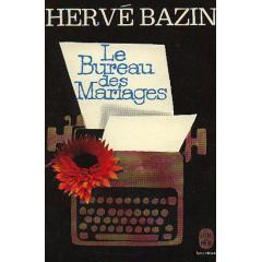 Le bureau des mariages : nouvelles, Bazin, Hervé