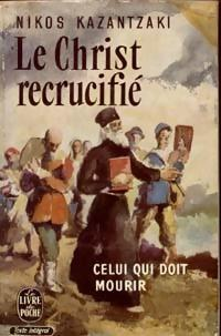 Le christ recrucifié : roman
