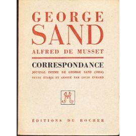 Correspondance de George Sand et d'Alfred de Musset, Sand, George