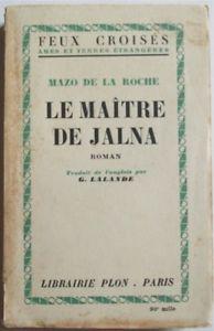 Les Jalna [10] : Le maître de Jalna