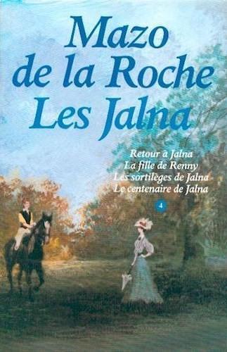 Les Jalna [14] : La fille de Renny, De La Roche, Mazo