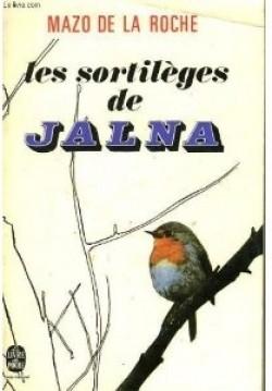 Les Jalna [15] : Les sortilèges de Jalna