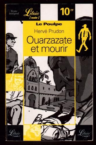 Le Poulpe : Ouarzazate et mourir