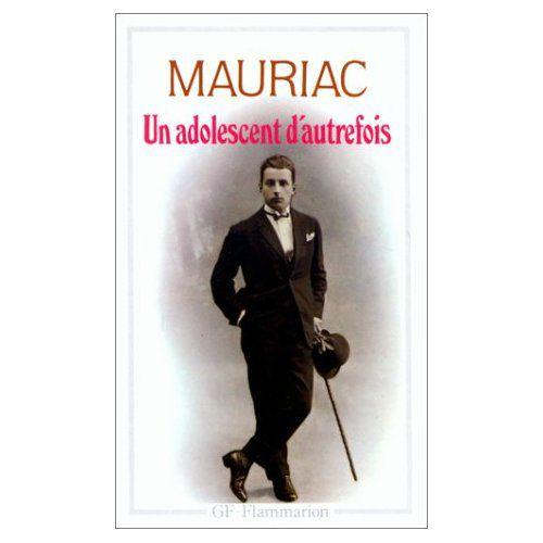 Un adolescent d'autrefois : roman, Mauriac, François