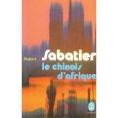 Le chinois d'Afrique, Sabatier, Robert