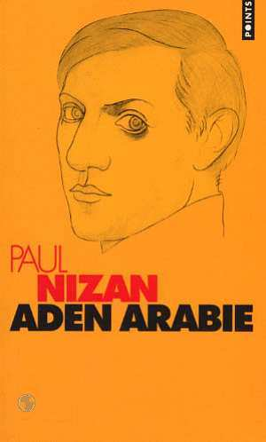 Aden Arabie, Nizan, Paul