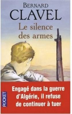 Le silence des armes, Clavel, Bernard