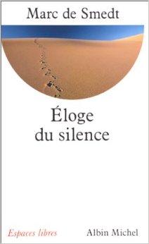 Éloge du silence, Smedt, Marc de