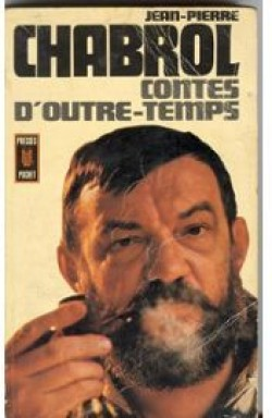 Contes d'outre temps, Chabrol, Jean-Pierre