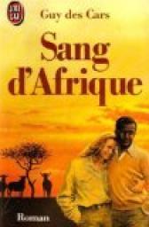 Sang d'Afrique, Des Cars, Guy