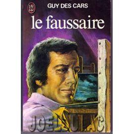 Un faussaire, Des Cars, Guy