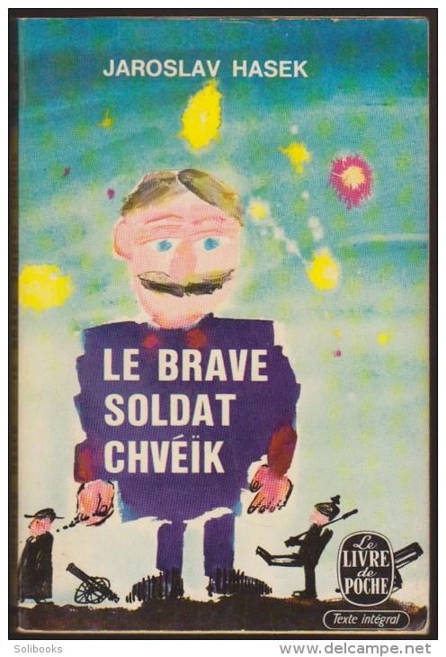 Le Brave soldat Chvéïk, Hasek, Jaroslav