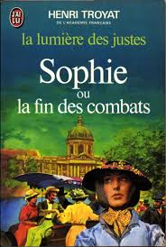 La Lumière des justes : [5] : Sophie ou la fin des combats