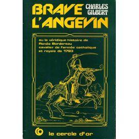 Brave l'angevin, Gilbert, Charles
