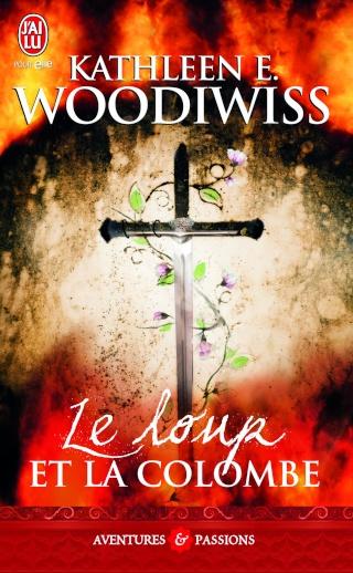Le loup et la colombe, Woodiwiss, Kathleen E.