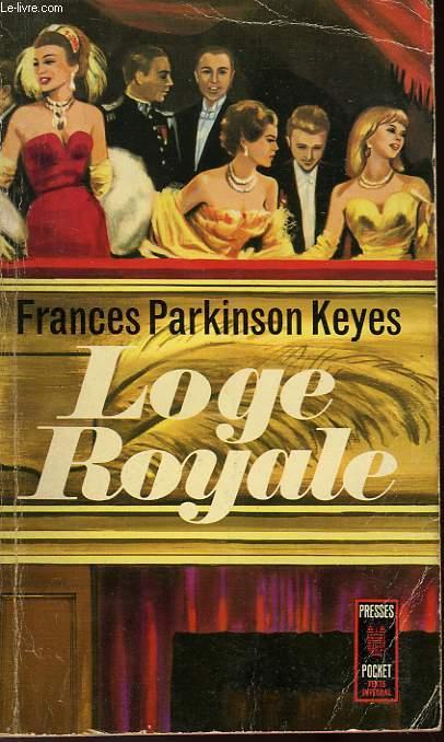 Loge royale, Keyes, Frances Parkinson