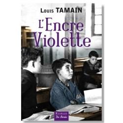 L'encre violette : [1], Tamain, Louis