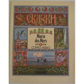Maria des Mers  : Contes russes,
