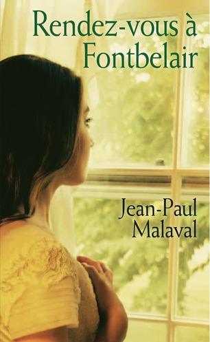 Les noces de soie : [3] : Rendez-vous à Fontbelair, Malaval, Jean-Paul