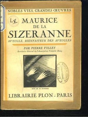 Les aveugles par un aveugle : [extraits], Sizeranne, Maurice de la