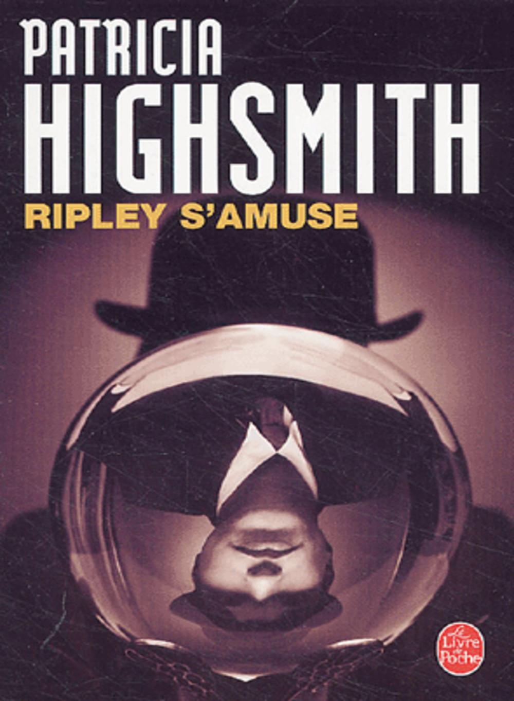 Ripley s'amuse, Highsmith, Patricia