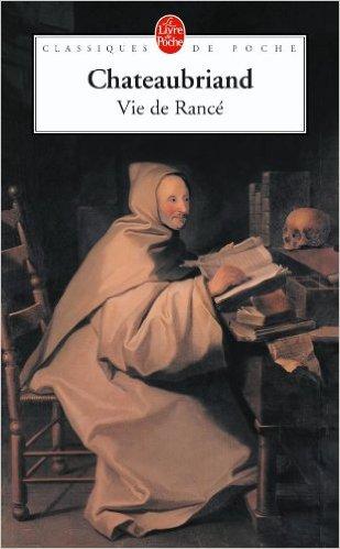 La vie de Rancé, Chateaubriand, François-René de