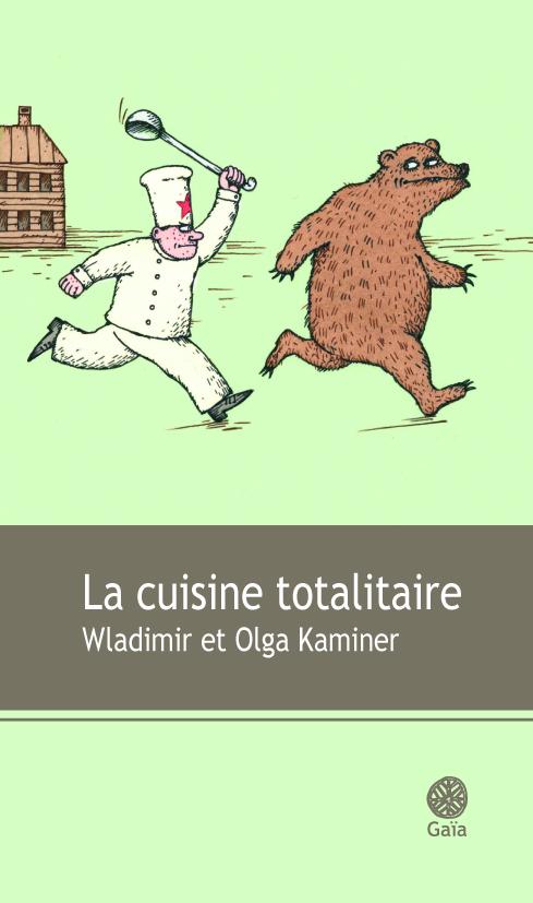 La cuisine totalitaire, Kaminer, Wladimir