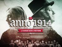 Anno 1914  : La Suisse dans l'Histoire [2],