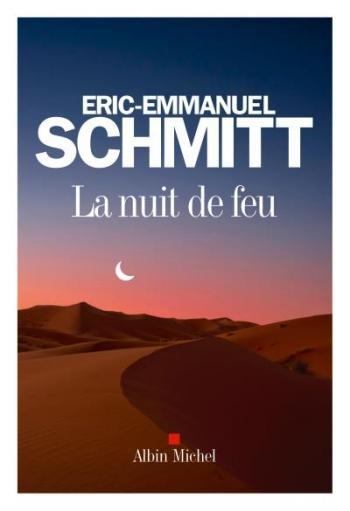 La nuit de feu, Schmitt, Éric-Emmanuel