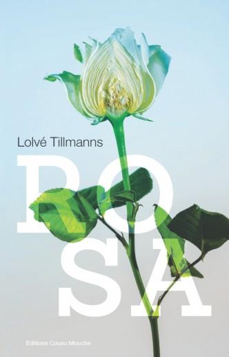 Rosa, Tillmanns, Lolvé