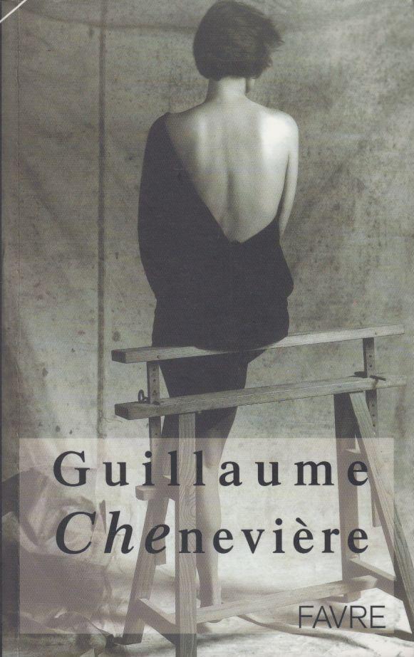 Che, Chenevière, Guillaume