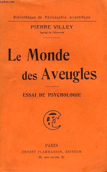 Le Monde des aveugles : Essai de psychologie, Villey, Pierre