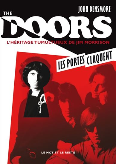 The Doors : l'héritage tumultueux de Jim Morrison, Densmore, John
