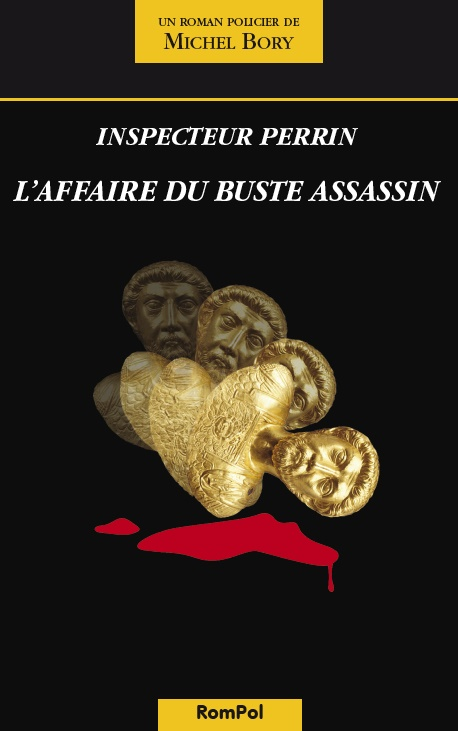 L'affaire du buste assassin, Bory, Michel