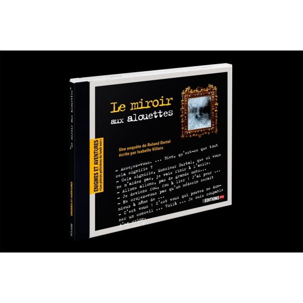 Le miroir aux alouettes : une enquête de Roland Durtal, Villars, Isabelle