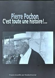 Pierre Pochon, C'est toute une histoire!..., Brunner, Charles