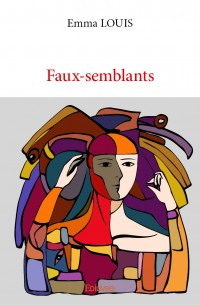 Faux semblants, Louis, Emma