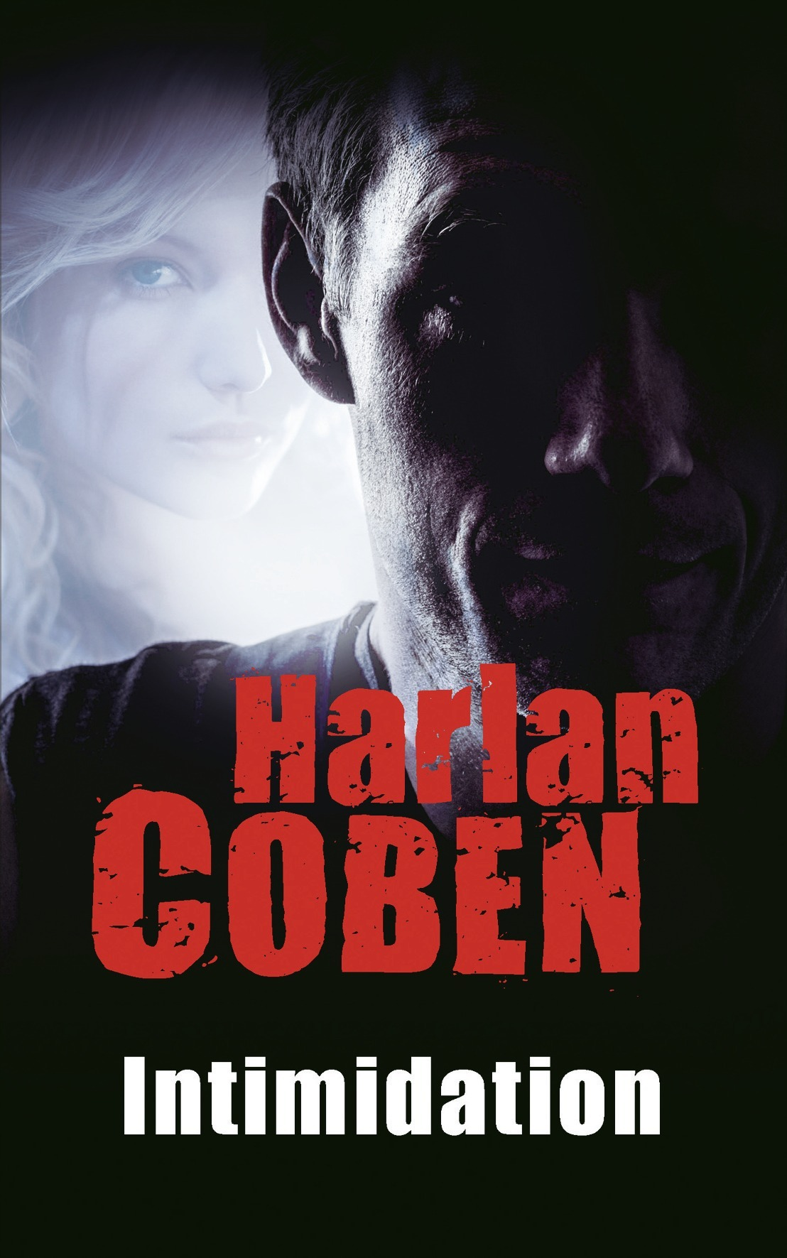 Intimidation, Coben, Harlan