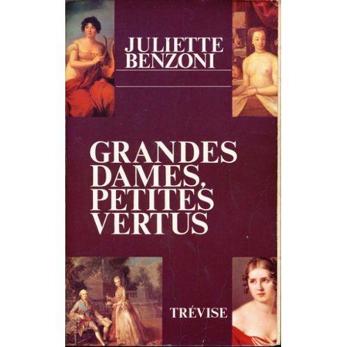Grandes dames petites vertus, Benzoni, Juliette