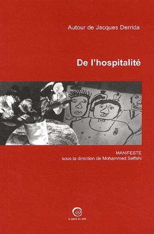 De l'hospitalité : autour de Jacques Derrida, Seffahi , Mohammed