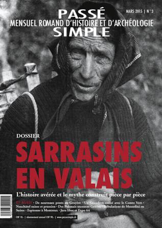Passé simple : mensuel romand d'histoire et d'archéologie. N° 3, mars 2015, Collectif