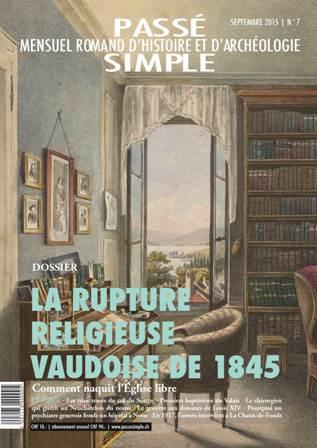Passé simple : mensuel romand d'histoire et d'archéologie. N° 7, septembre 2015, Collectif