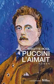 Puccini l'aimait, Hool, Brigitte
