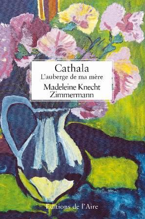 Cathala : L'auberge de ma mère, Knecht-Zimmermann, Madeleine